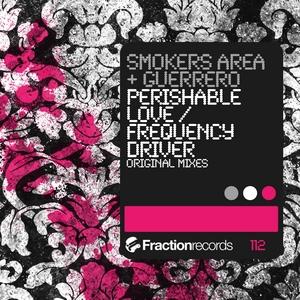 SMOKERS AREA/GUERRERO - Perishable Love