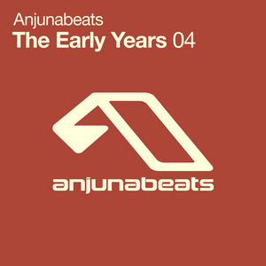 VARIOUS - Anjunabeats The Early Years 04