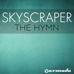 SKYSCRAPER - The Hymn