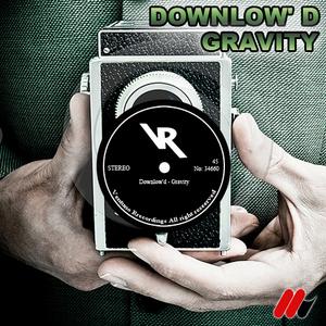 DOWNLOW'D - Gravity