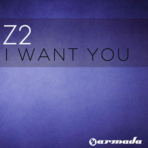 Z2 - I Want You