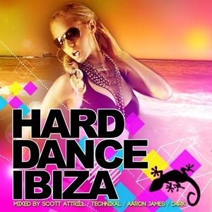 ATTRILL, Scott/TECHNIKAL/AARON JAMES/D4RK/VARIOUS - Hard Dance Ibiza (unmixed tracks)