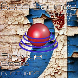 DJ SOUNDS - Stronger Beats