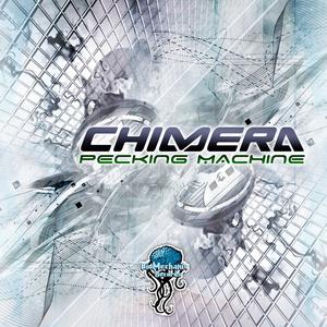 CHIMERA - Pecking Machine