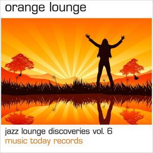 MEDIAWEB RECORDS - Orange Lounge: Jazz Lounge Discoveries Vol 6