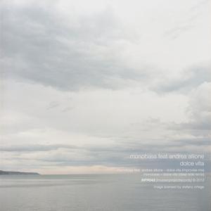 MONOBASS feat ANDREA ALLIONE - Dolce Vita