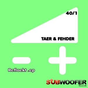 TAER & FEHDER - Reflaekt