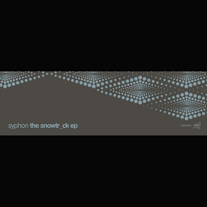 SYPHON - The Snow Trck EP