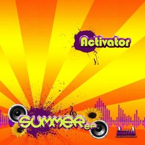 ACTIVATOR - Summer EP