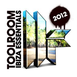 VARIOUS - Toolroom Ibiza Essentials 2012