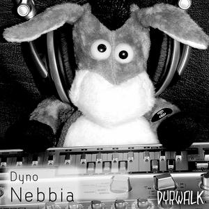 DYNO - Nebbia