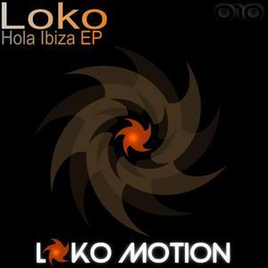 LOKO - Hola Ibiza