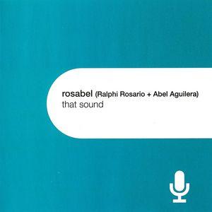 ROSABEL - That Sound