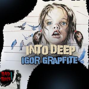GRAPHITE, Igor - Into Deep