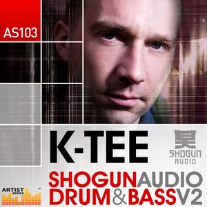 K-TEE - Shogun Audio Drum & Bass Vol 2 (Sample Pack WAV/APPLE/LIVE/REASON)