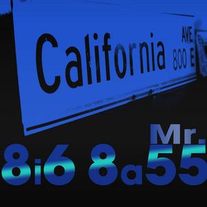 CALIFORNIA AVE - Mr 8i6 8a55
