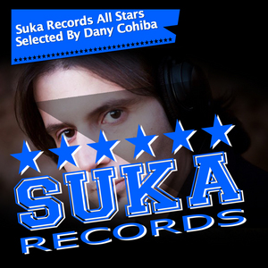 COHIBA, Dany/VARIOUS - Suka Records All Stars (selected By Dany Cohiba)