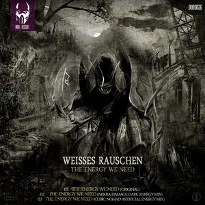 WEISSES RAUSCHEN - The Energy We Need