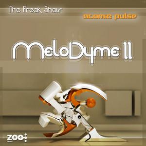 ATOMIC PULSE/THE FREAK SHOW - MeloDyme II