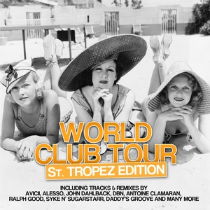 VARIOUS - World Club Tour (St Tropez Edition)