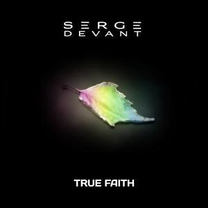 DEVANT, Serge - True Faith