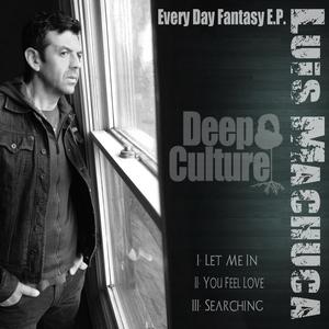 MACHUCA, Luis - Everyday Fantasy EP