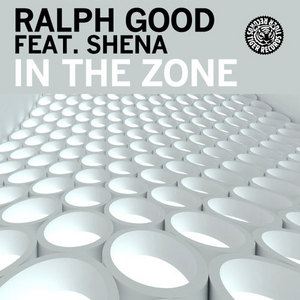 GOOD, Ralph feat SHENA - In The Zone