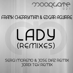 CHERRYMAN, Frank/EDGAR AGUIRRE - Lady 2012 (remixes)