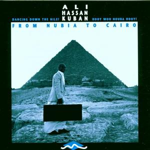 KUBAN, Ali Hassan - From Nubia To Cairo