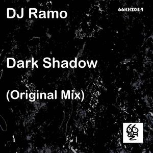 DJ RAMO - Dark Shadow