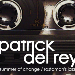 DEL REY, Patrick - Summer Of Change EP