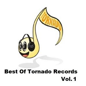 VARIOUS - Best Of Tornado Records Vol 1