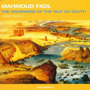 FADL, Mahmoud - Drummers Of The Nile Go South
