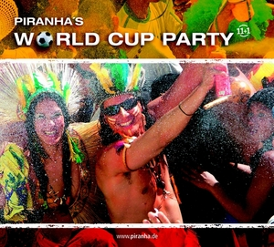 VARIOUS - Piranha's World Cup Party