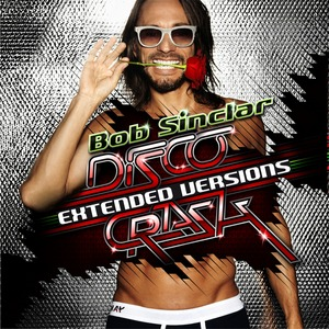 SINCLAR, Bob/VARIOUS - Disco Crash (Extended Versions)