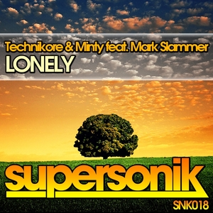 TECHNIKORE/MINTY feat MARK SLAMMER - Lonely