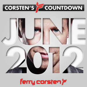 VARIOUS - Ferry Corsten Presents Corsten's Countdown June 2012