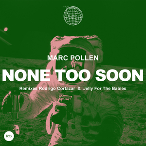 POLLEN, Marc - None Too Soon EP