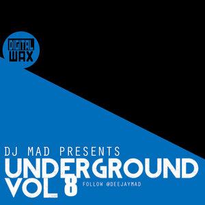 DJ MAD - Underground Vol 8