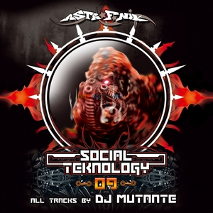 DJ MUTANTE - Social Teknology Vol.9