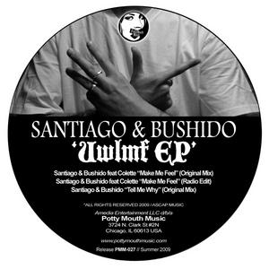 SANTIAGO & BUSHIDO - UWLMF EP