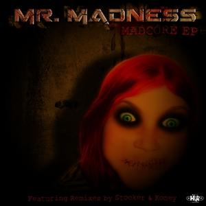MR MADNESS - Madcore EP