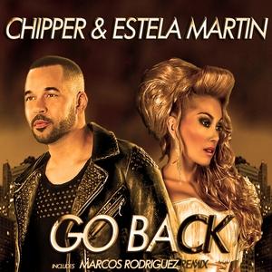 CHIPPER/ESTELA MARTIN - Go Back