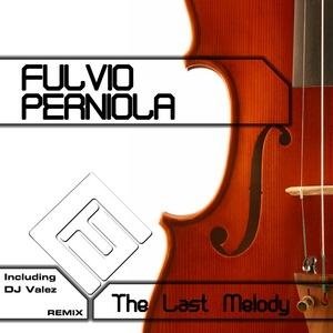 PERNIOLA, Fulvio - The Last Melody
