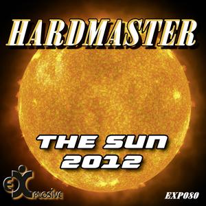 HARDMASTER - The Sun 2012