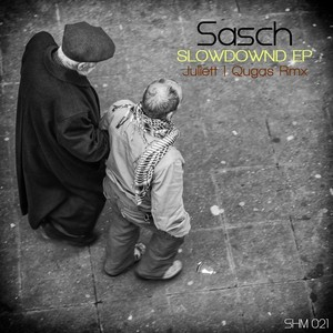 SASCH (FR) - Slowdownd EP