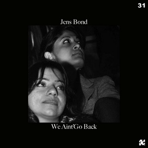BOND, Jens - We Aint' Go Back