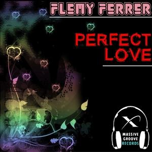 FLEMY FERRER - Perfect Love