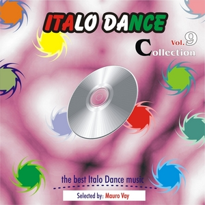 MAURO VAY/VARIOUS - Italo Dance Collection Vol 9: The Very Best Of Italo Dance 2000 2010 selected by Mauro Vay
