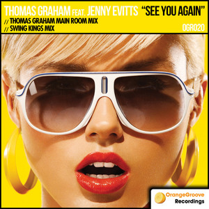 GRAHAM, Thomas feat JENNY EVITTS - See You Again